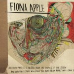 #1 - FIONA APPLE - THE IDLER WHEEL IS WISER THAN THE DRIVER OF ...
