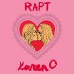 Karen O- Rapt (7inch vinyl)