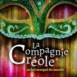 La Compagnie Créole - Au bal masqué du monde