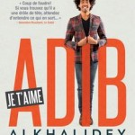 Adib Alkhalidey - Je t'aime