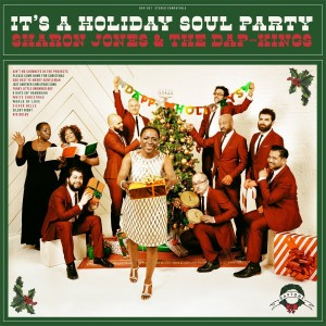Sharon Jones & the Dap-Kings - It's A Holiday Soul Party