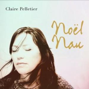 Claire Pelletier - Noël Nau