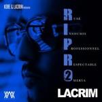 Lacrim - R.I.P.R.O. Vol.2