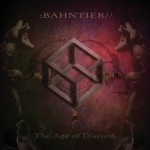 Bahntier-  The Age Of Discord