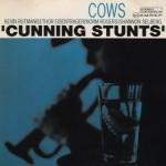 Cows - Cunning Stunts (Réédition)