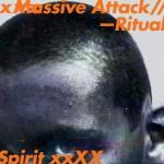 #8- Massive Attack - Ritual Spirit EP
