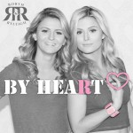 Robyn & Ryleigh - By Heart (Ep)
