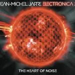 #19- Jean Michel Jarre - Electronica 2: The Heart of Noise