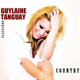 Guylaine Tanguay � Classique Country