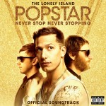 #12- B.O.F. (The Lonely Island) - Popstar: Never Stop Never Stopping