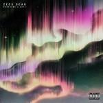 #19- Zeds Dead - Northern Lights