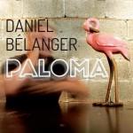#6- Daniel Bélanger - Paloma