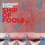 #13- Elephant Stone  - Ship Of Fools