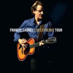 Francis Cabrel - L'In Extremis Tour 2CD + DVD