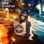 #7- Saye - Ultimatum