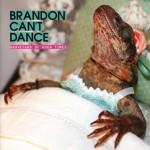 Brandon Can't Dance - Graveyard Of Good Times