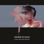 Cédrik St-Onge - Les yeux comme deux boussoles