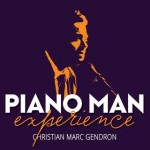 Christian Marc Gendron - Piano man experience