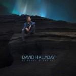 David Hallyday - Le Temps d'une vie