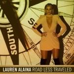 Lauren Alaina - Road Less Travelled