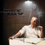 Tragic Impulse - Devil On Your Shoulder
