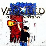 Aaron Watson - Vaquero