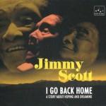 Jimmy Scott - I go back home