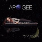 Kayla Waters- Apogee