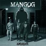 Mangog- Mangog Awakens