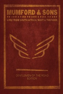 Mumford & Sons - Live in South Africa: Dust & Thunder - Gentleman
