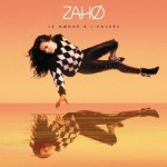 Zaho - Le monde à l'envers