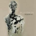 Billy Childs - Rebirth