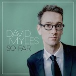 David Myles - So Far