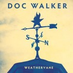 Doc Walker - Weathervane
