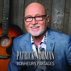 Patrick Norman - Bonheurs partagés