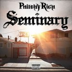 Philthy Rich - Seminary