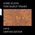 Pink Floyd -1972 obfusc/ation