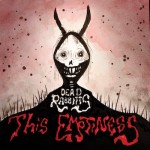 The Dead Rabbits - This Emptiness