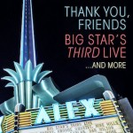 v/a anglo - Thank You Friends: Big Star's Third Live