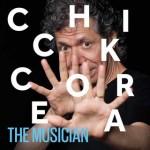 Chick Corea - The Musician