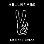 Hollerado - Born yesterday