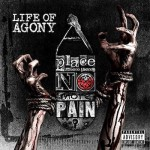 Life Of Agony - Place Where There's No More Pain