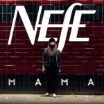 NEFE - Mama (EP)