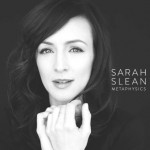Sarah Slean - Metaphysics