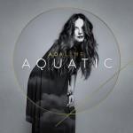 Adaline - Aquatic
