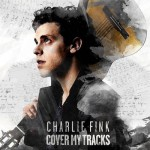Charlie Fink - Cover My Tracks