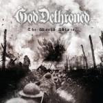 God Dethroned - The World's Ablaze