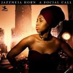 Jazzmeia Horn - A social call