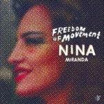 Nina Miranda - Freedom of movement