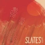 Slates - Summery
